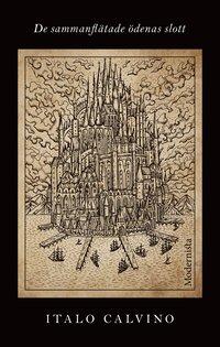 bokomslag De sammanflätade ödenas slott