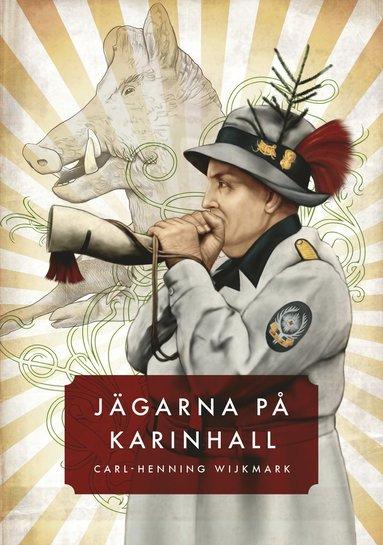 bokomslag Jägarna på Karinhall