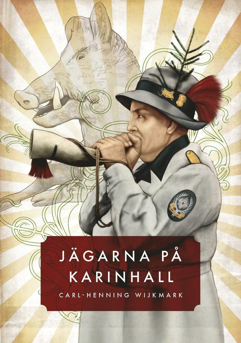 Jägarna på Karinhall 1