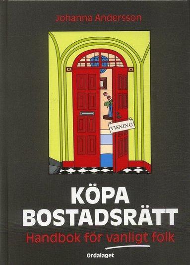 bokomslag Köpa bostadsrätt : handbok för vanligt folk