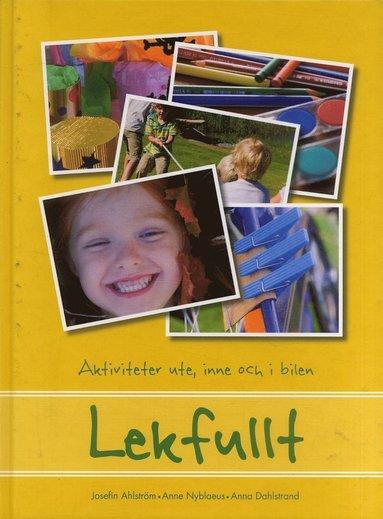 bokomslag Lekfullt : Aktiviteter ute, inne och i bilen