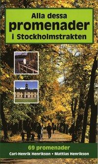 bokomslag Alla dessa promenader i Stockholmstrakten
