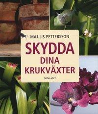 bokomslag Skydda dina krukväxter