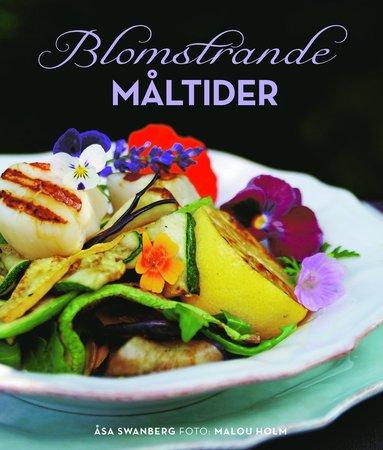 bokomslag Blomstrande måltider