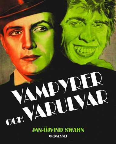 bokomslag Vampyrer och varulvar