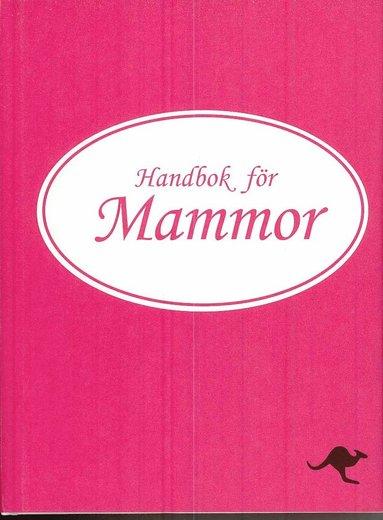 bokomslag Handbok för mammor