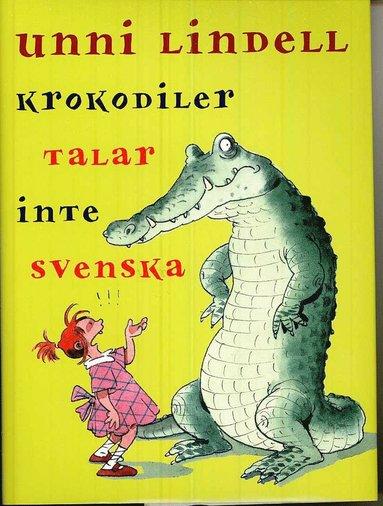 bokomslag Krokodiler talar inte svenska