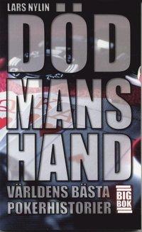 bokomslag Död mans hand : världens bästa pokerhistorier