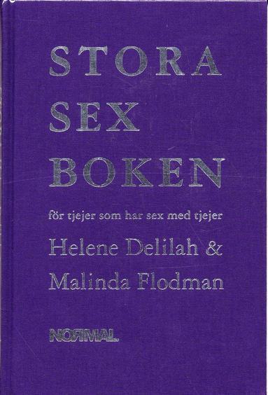 bokomslag Stora sexboken : för tjejer som har sex med tjejer