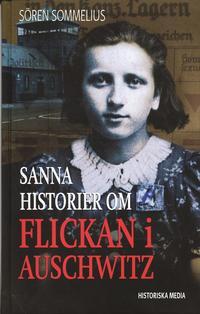 bokomslag Sanna historier om flickan i Auschwitz