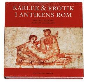 bokomslag Kärlek & erotik i antikens Rom