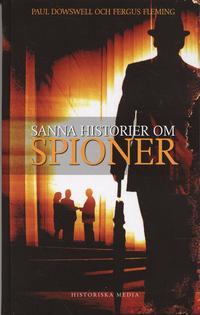 bokomslag Sanna historier om spioner
