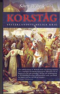 bokomslag Korståg : Västerlandets heliga krig
