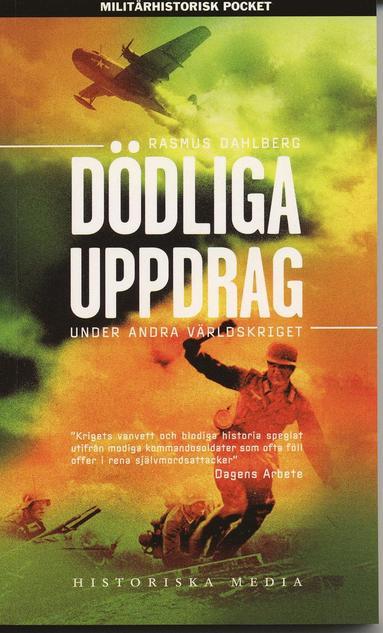bokomslag Dödliga uppdrag under andra världskriget