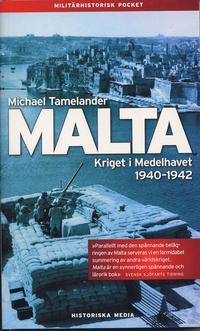 bokomslag Malta : kriget i Medelhavet 1940 - 1942