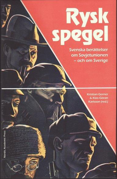 bokomslag Rysk spegel : svenska berättelser om Sovjetunionen - och om Sverige