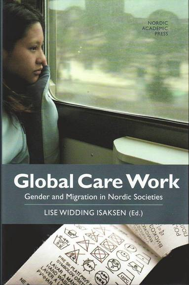 bokomslag Global care work : gender and migration in Nordic societies