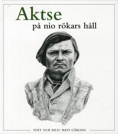 bokomslag Aktse : på nio rökars håll