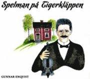 bokomslag Spelman på Tigerkläppen