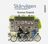 bokomslag Skärvägen : en barndomsberättelse
