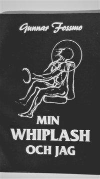bokomslag Min Whiplash Och Jag