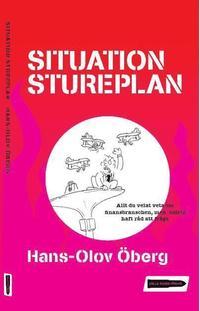 bokomslag Situation Stureplan : allt du velat veta om finansbranschen men inte haft råd att fråga