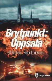 bokomslag Brytpunkt Uppsala
