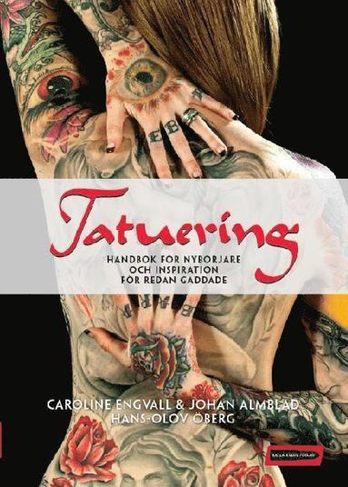 bokomslag Tatuering : handbok för nybörjare och inspiration för redan gaddade