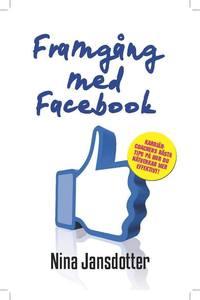 bokomslag Framgång med Facebook