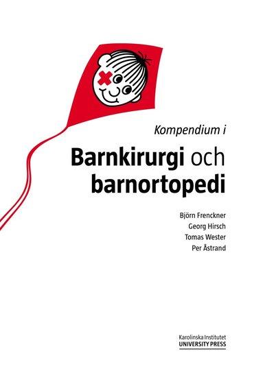 bokomslag Kompendium i barnkirurgi och barnortopedi