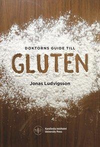 bokomslag Doktorns guide till gluten