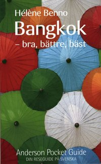 bokomslag Bangkok : bra, bättre, bäst