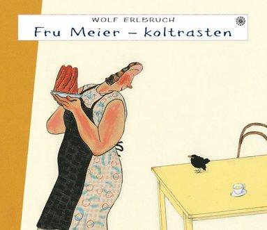 bokomslag Fru Meier - koltrasten