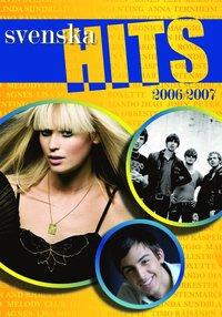 bokomslag Svenska Hits 2006/2007