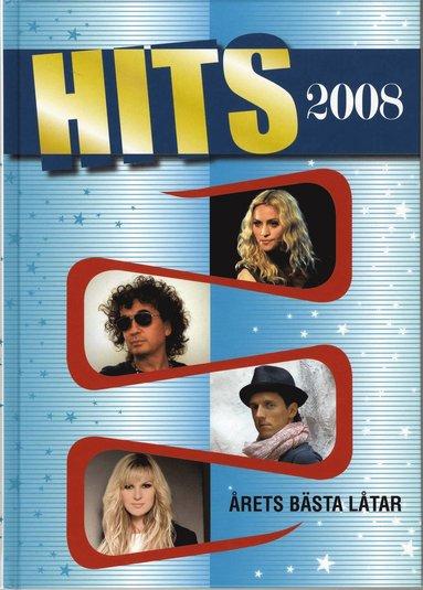 bokomslag Hits 2008 : årets bästa låtar