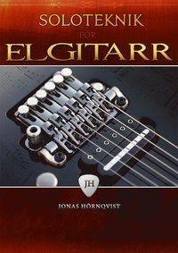 bokomslag Soloteknik för elgitarr inkl CD
