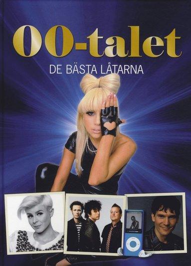 bokomslag 00-talet : de bästa låtarna