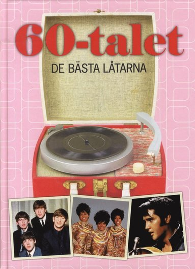 bokomslag 60-talet : de bästa låtarna