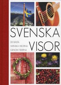 bokomslag Svenska visor : de bästa svenska visorna genom tiderna