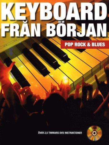 bokomslag Keyboard från början : pop, rock och blues