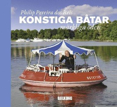 bokomslag Konstiga båtar : märkliga öden