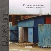 bokomslag Lugnet : ett storstadsminne
