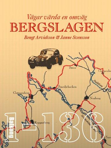 bokomslag Vägar värda en omväg : Bergslagen : en roadbook