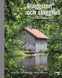 bokomslag Slaggsten & slagghus : unika kulturskatter