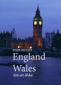 bokomslag England, Wales : lätt att älska