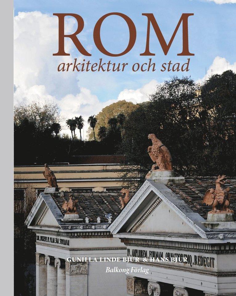 Rom : arkitektur och stad 1