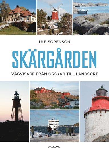 bokomslag Skärgården : vägvisare från Örskär till Landsort