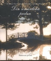 bokomslag Den romantiska parken : Baldersnäs på Dal