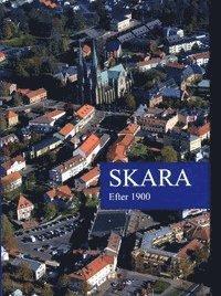 bokomslag Skara III : efter 1900