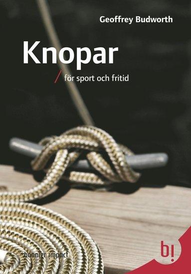 bokomslag Knopar - för sport och fritid